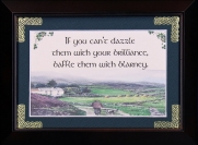 If You Can't Dazzle Them... - 5x7 Blessing - Walnut Landscape Frame