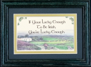 If Your Lucky Enough To Be Irish - 5x7 Blessing - Green Landscape