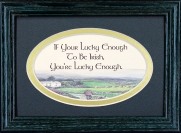 If Your Lucky Enough To Be Irish - 5x7 Blessing - Oval Green Frame