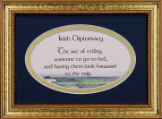 Irish Diplomacy - 5x7 Blessing - Oval Gold Frame
