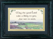 May The Good lord Take a liking To You - 5x7 Blessing - Green Landscape