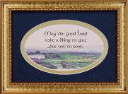 May The Good lord Take a liking To You - 5x7 Blessing - Oval Gold Frame