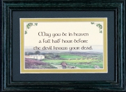 May You Be In Heaven A full Half Hour - 5x7 Blessing - Green Landscape