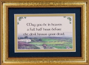 May You Be In Heaven A full Half Hour - 5x7 Blessing - Gold Landscape
